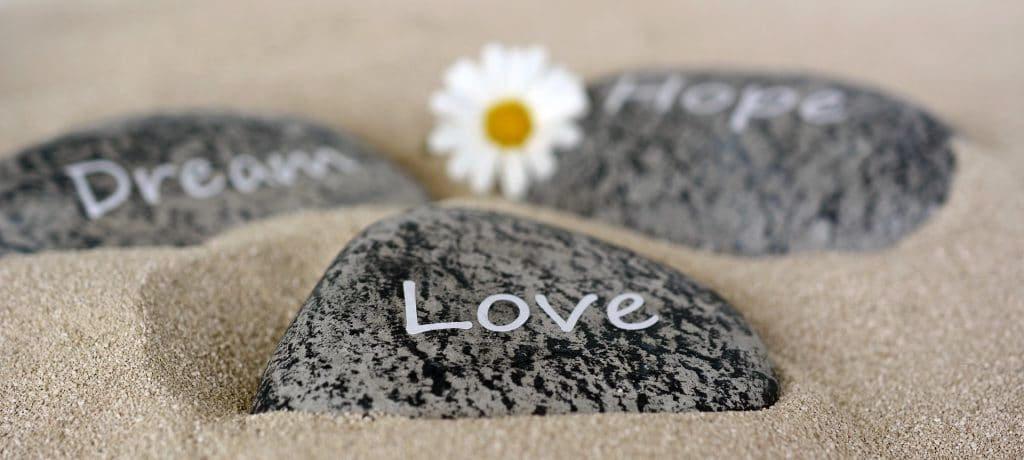 Stones with Dream, Hope and Love